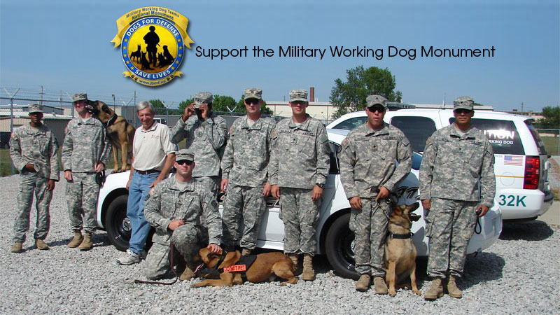 Dogs for Defense Save Lives: Support the Military Working Dog Monument